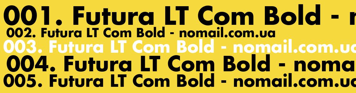 Скачать шрифт Futura LT Com Bold
